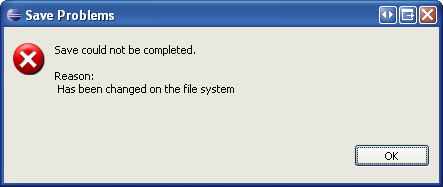 Save Problems - Save could not be completed. Reason: Has been changed on the files system.